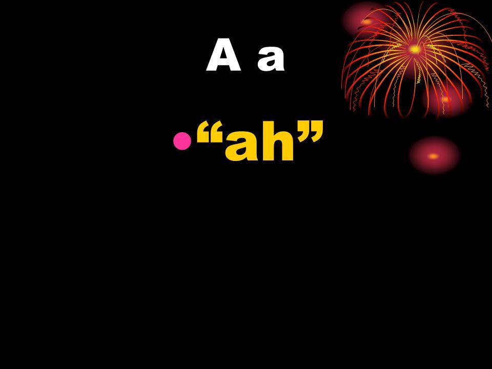 A a ah