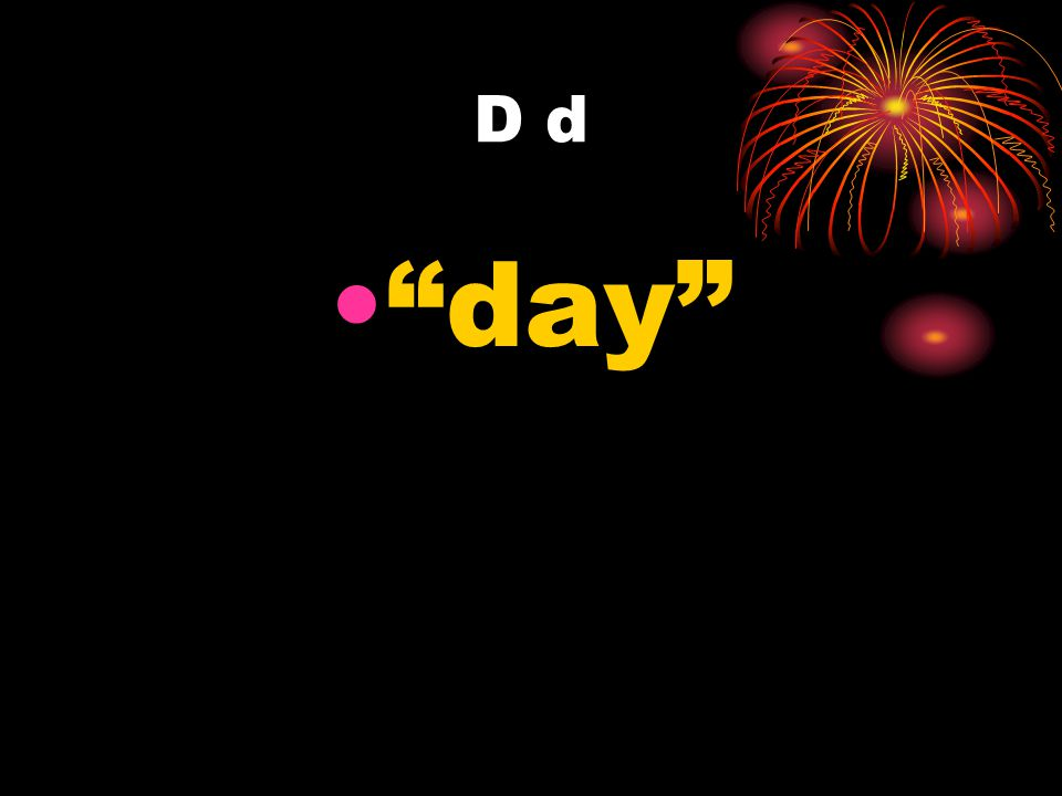 D d day