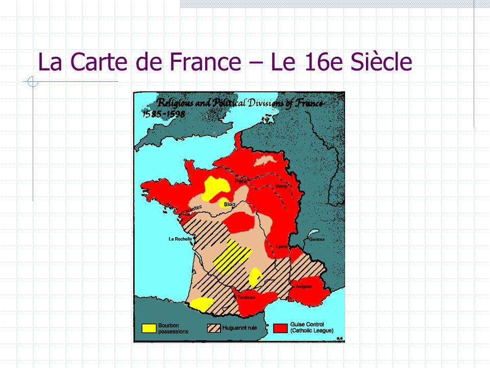 La Carte de France – Le 16e Siècle