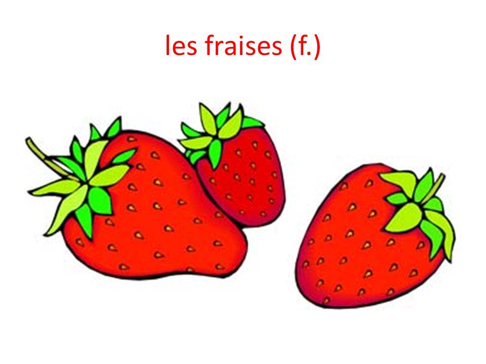 les fraises (f.)