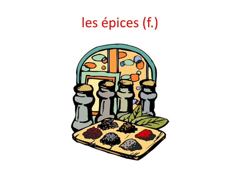 les épices (f.)