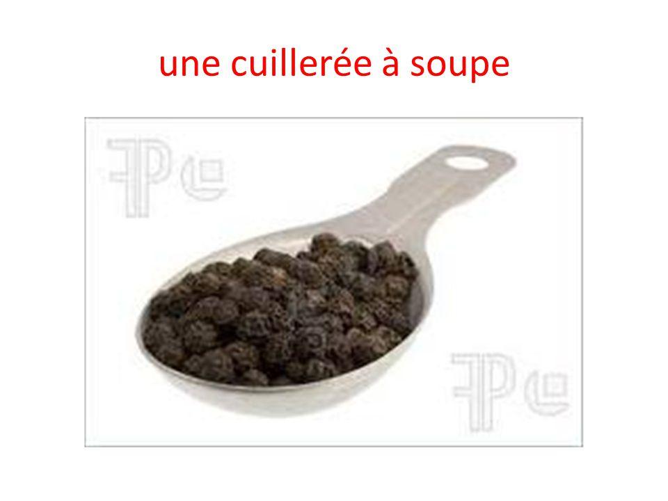 une cuillerée à soupe