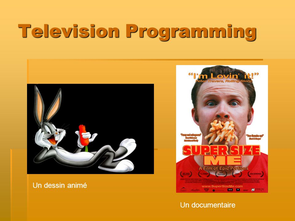 Television Programming Un dessin animé Un documentaire
