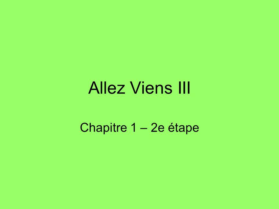 Allez Viens III Chapitre 1 – 2e étape