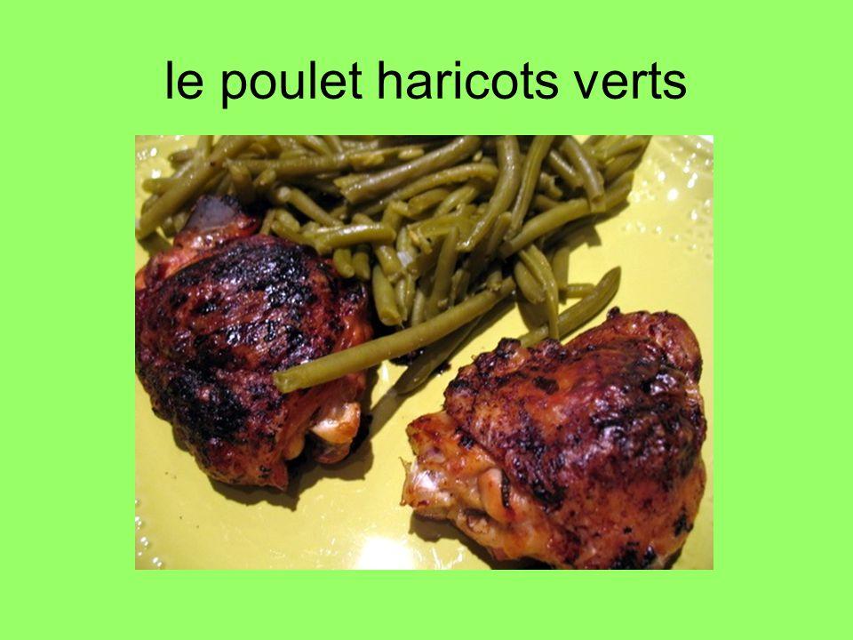 le poulet haricots verts