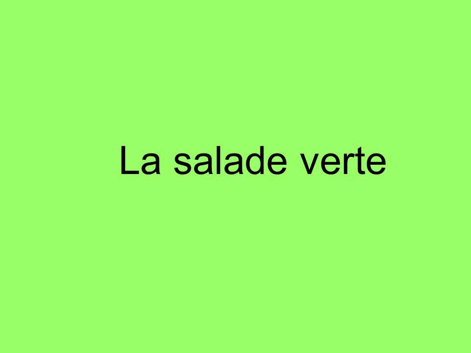 La salade verte