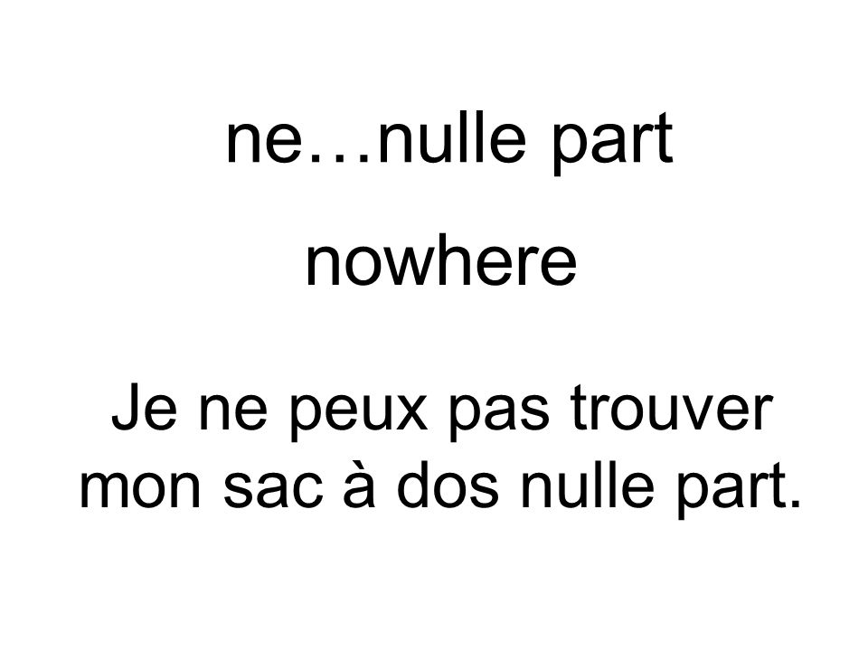 ne…ni…ni… neither…nor… Je naime ni les séries ni les feuilletons.