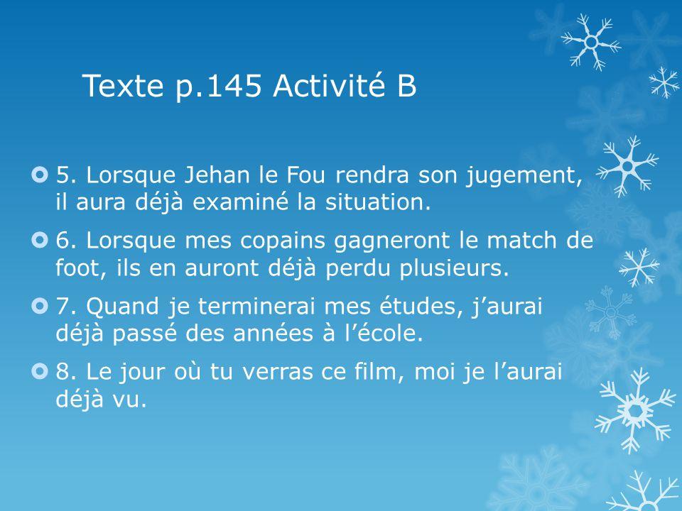 Texte p.145 Activité B 5.