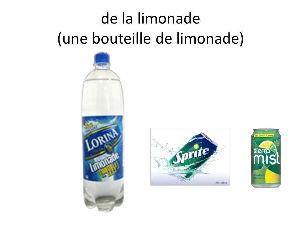 de la limonade (une bouteille de limonade)