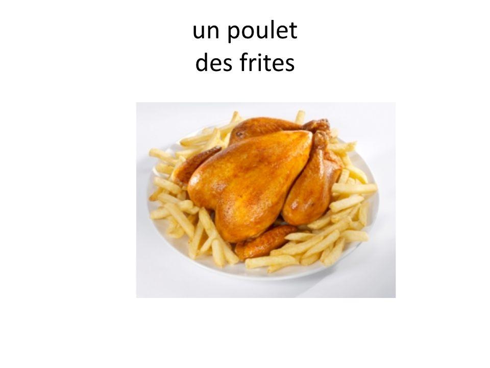 un poulet des frites