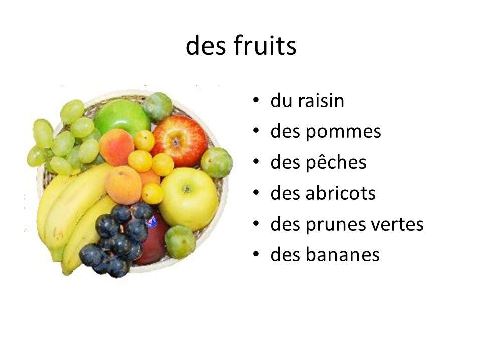 des fruits du raisin des pommes des pêches des abricots des prunes vertes des bananes
