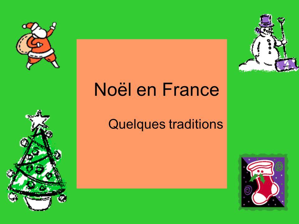 Noël en France Quelques traditions