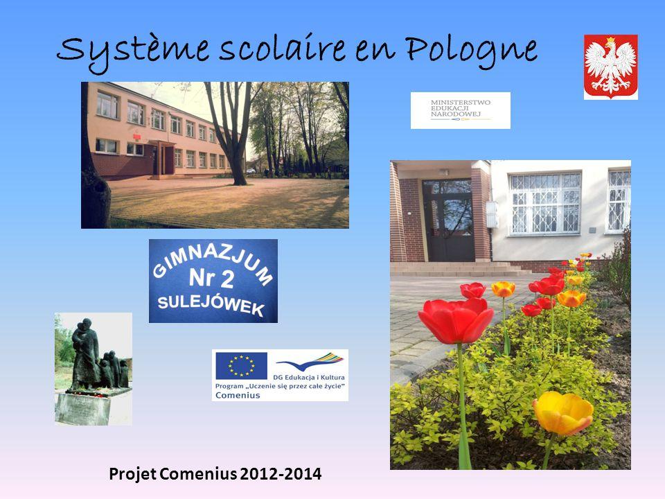Système scolaire en Pologne Projet Comenius 2012-2014