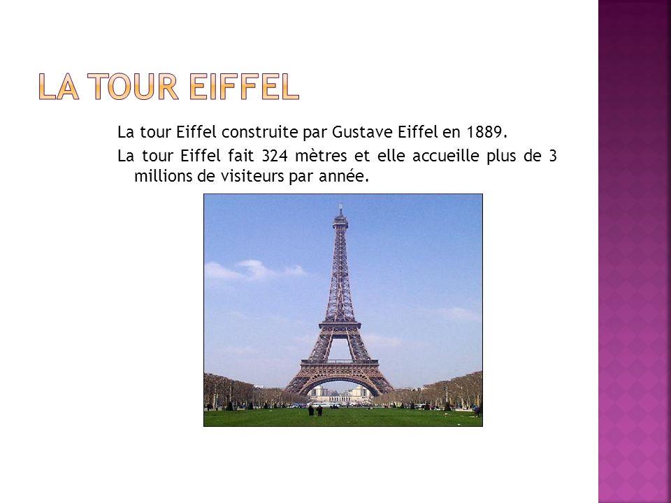La tour Eiffel construite par Gustave Eiffel en 1889.