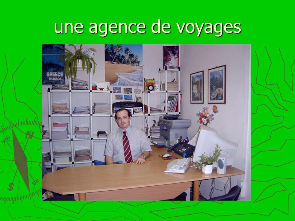 une agence de voyages
