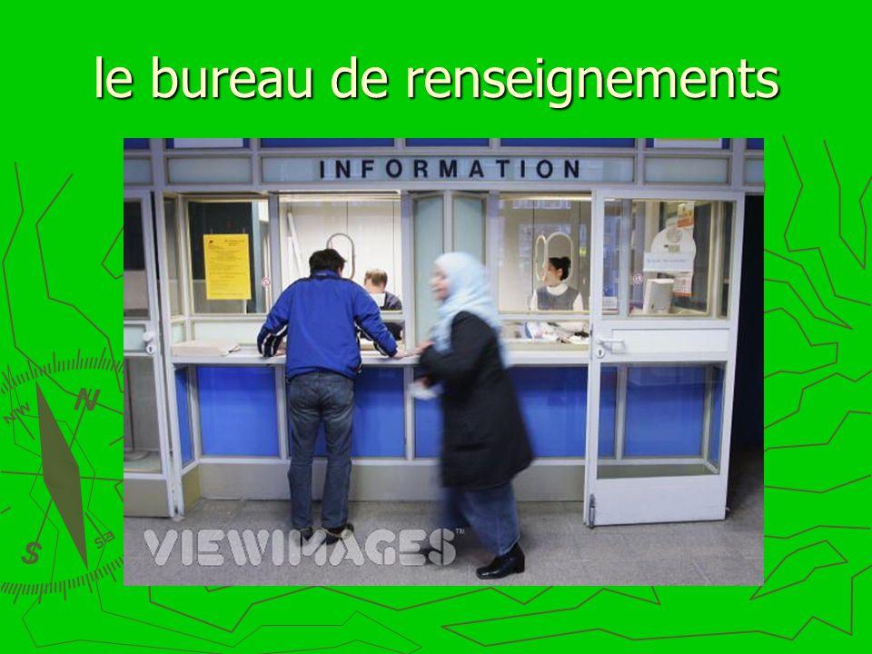 le bureau de renseignements