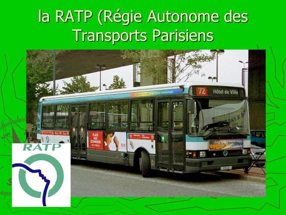 la RATP (Régie Autonome des Transports Parisiens