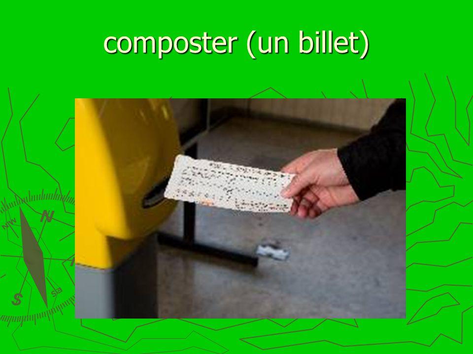 composter (un billet)