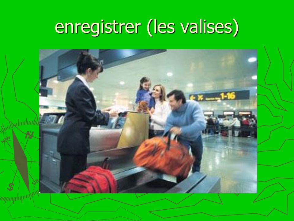 enregistrer (les valises)