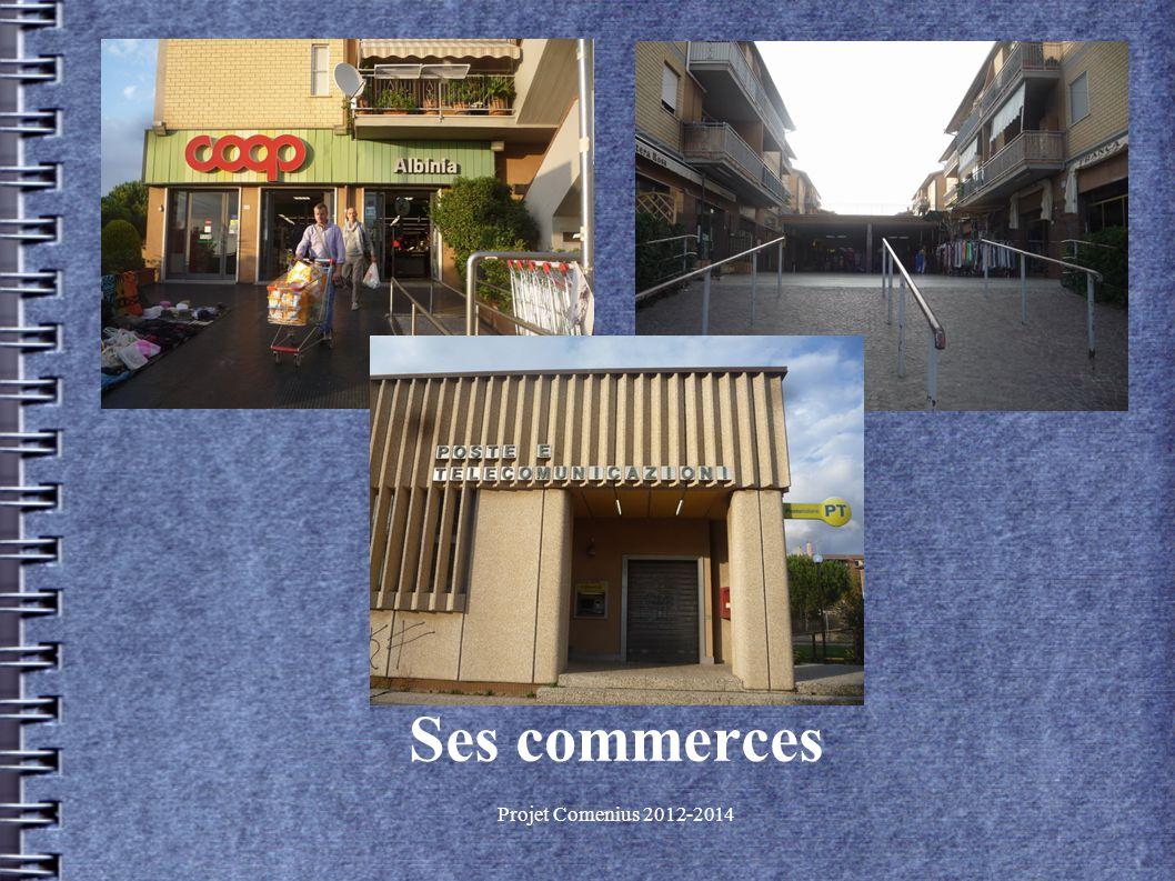 Projet Comenius 2012-2014 Ses commerces
