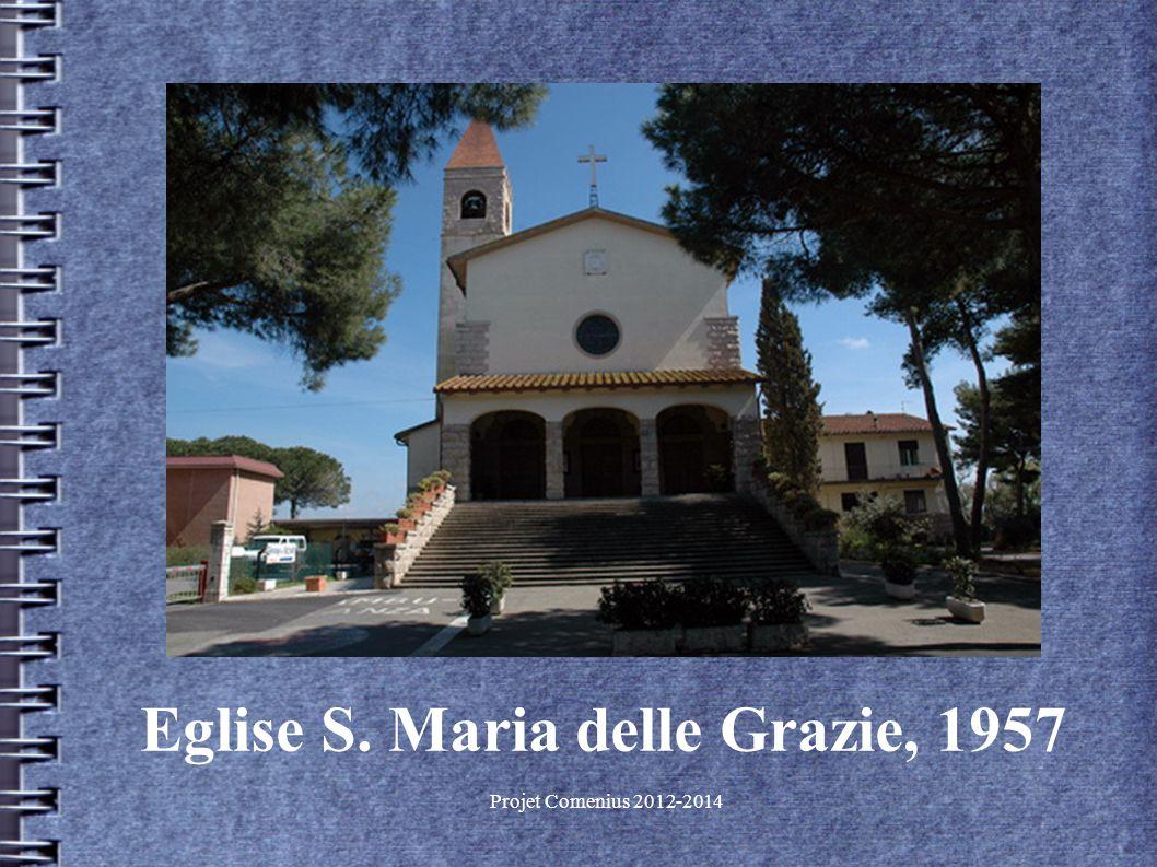 Projet Comenius 2012-2014 Eglise S. Maria delle Grazie, 1957