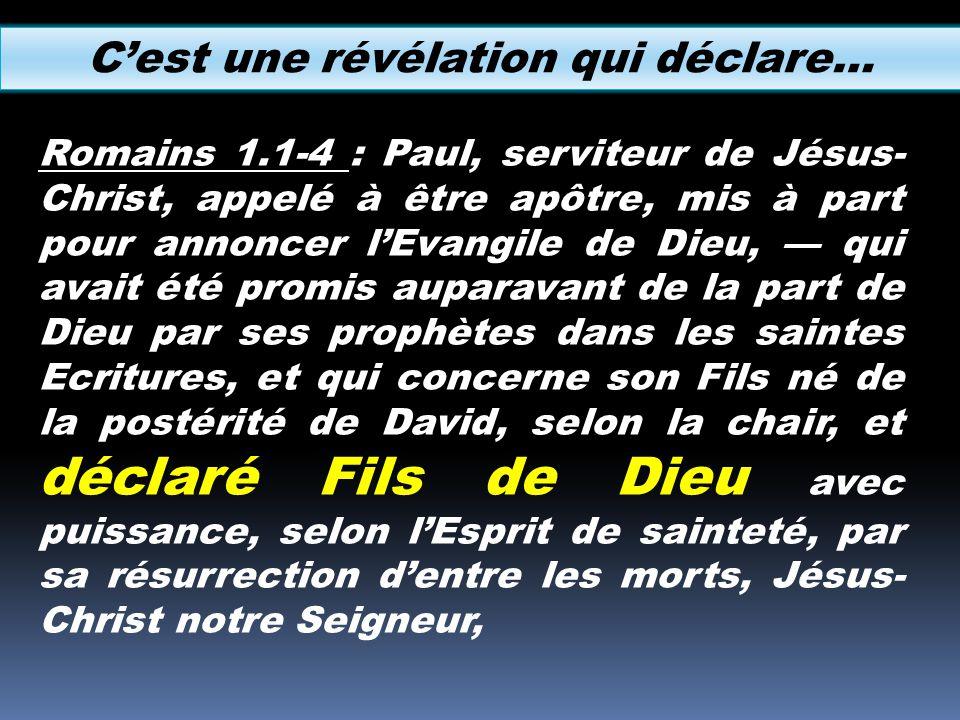 Romains 1.1-4 : Paul, serviteur de Jésus- Christ, appelé à être apôtre, mis à part pour annoncer lEvangile de Dieu, qui avait été promis auparavant de