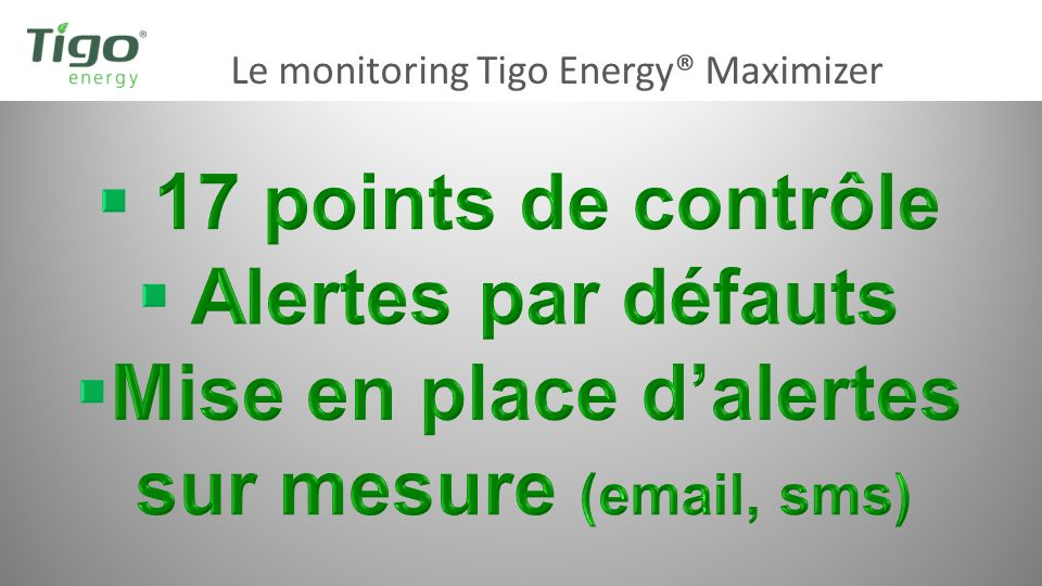 Le monitoring Tigo Energy® Maximizer