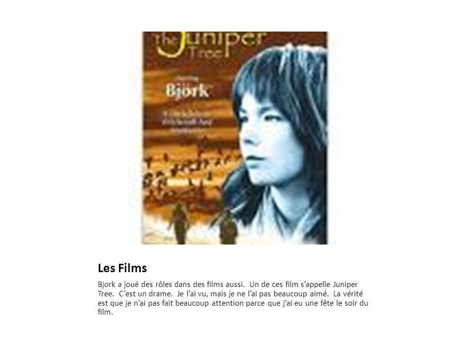 Les Films Bjork a joué des rôles dans des films aussi.