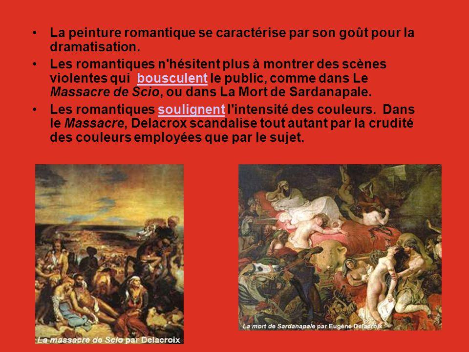 La peinture romantique se caractérise par son goût pour la dramatisation. Les romantiques n'hésitent plus à montrer des scènes violentes qui bousculen
