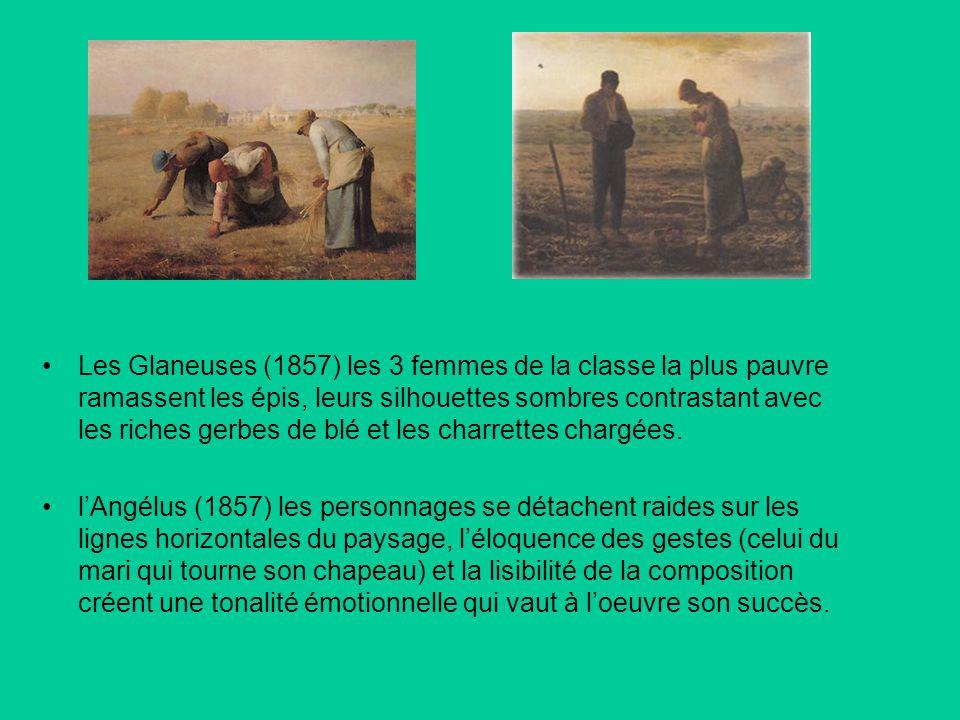 Les Glaneuses (1857) les 3 femmes de la classe la plus pauvre ramassent les épis, leurs silhouettes sombres contrastant avec les riches gerbes de blé