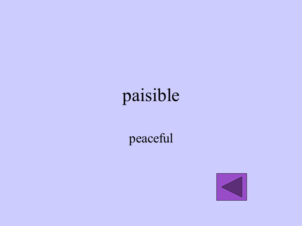 paisible peaceful