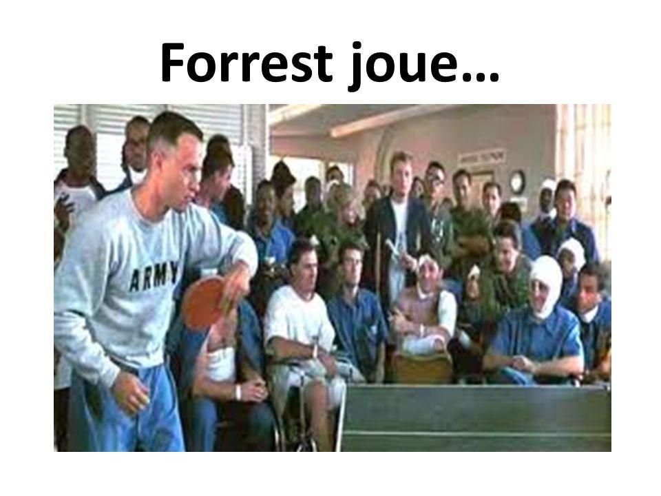 Forrest joue…