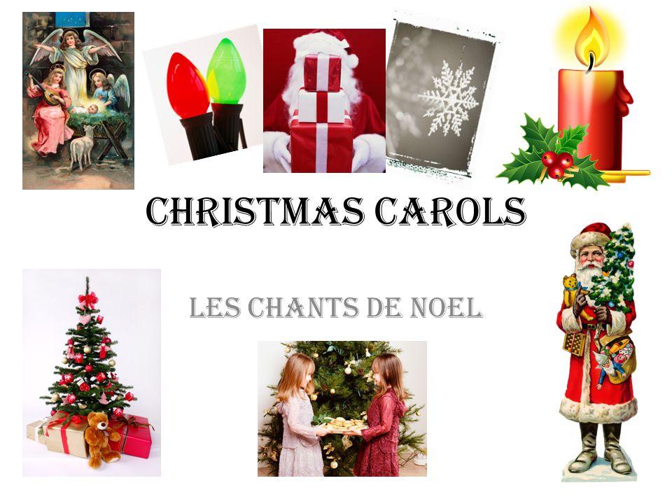 Christmas Carols Les Chants de Noel