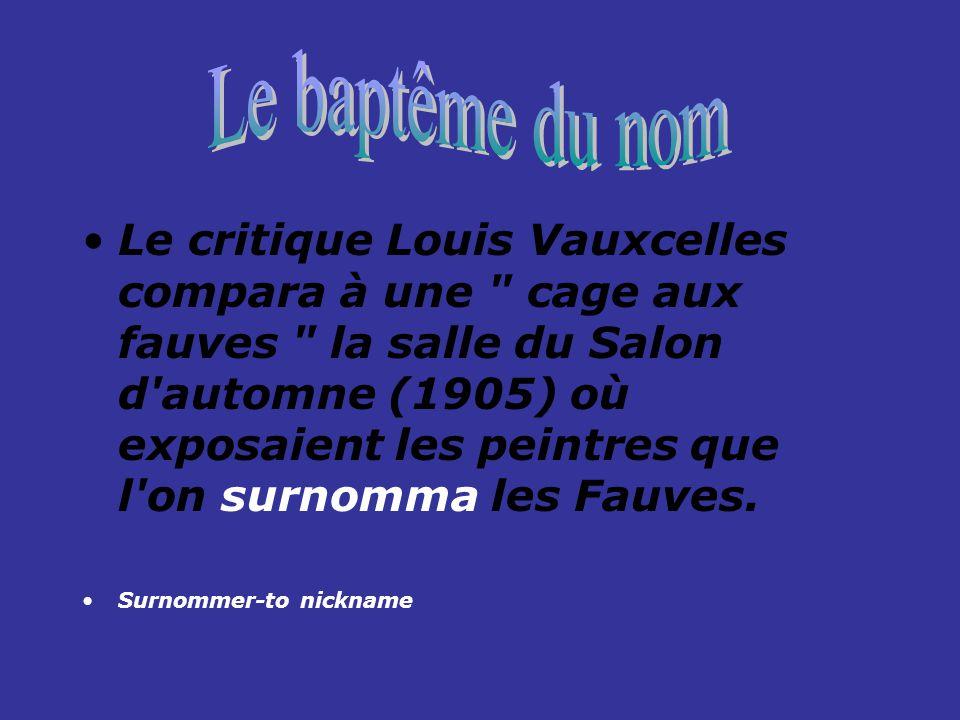 Le Fauvisme découle du Pointillisme et du Post- Impressionnisme en général.