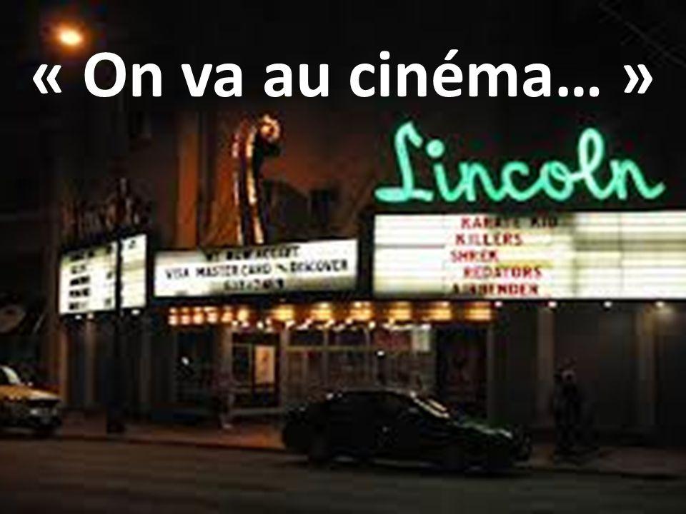 « On va au cinéma… »