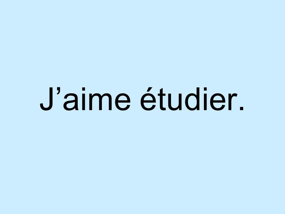 Jaime étudier.