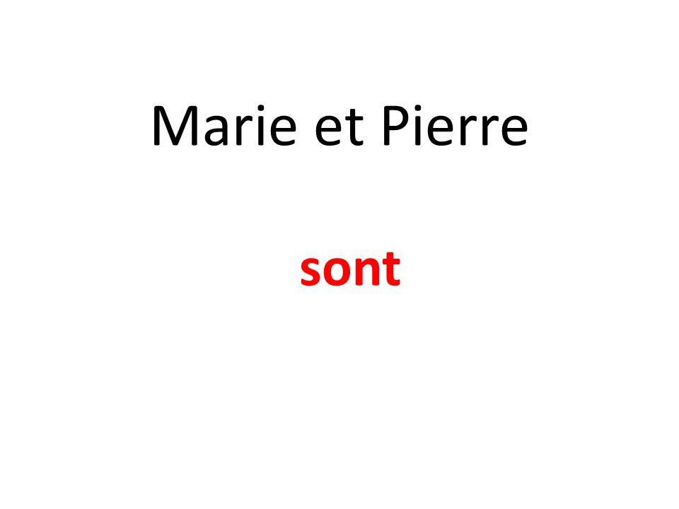 Marie et Pierre sont