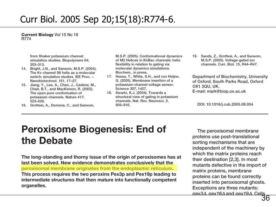 36 Curr Biol. 2005 Sep 20;15(18):R774-6.