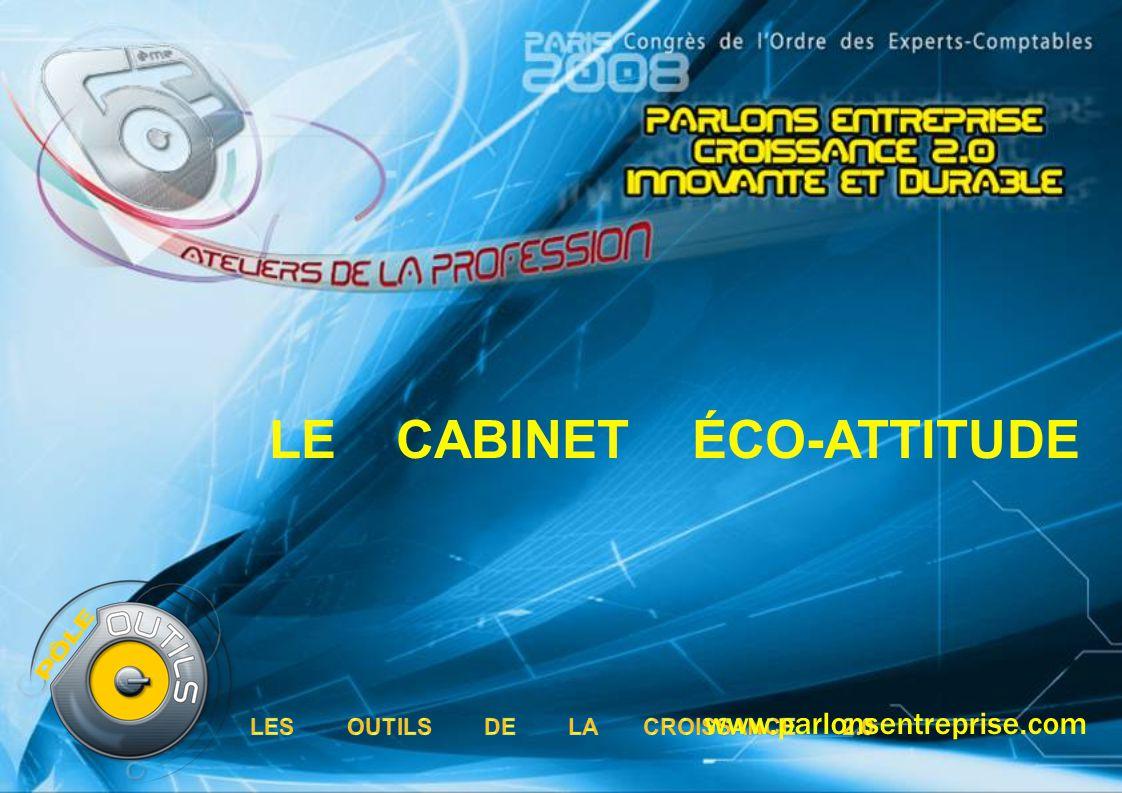 LE CABINET ÉCO-ATTITUDE www.parlonsentreprise.com