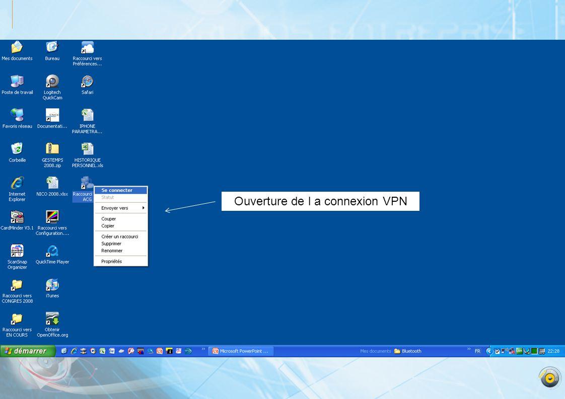 Ouverture de l a connexion VPN