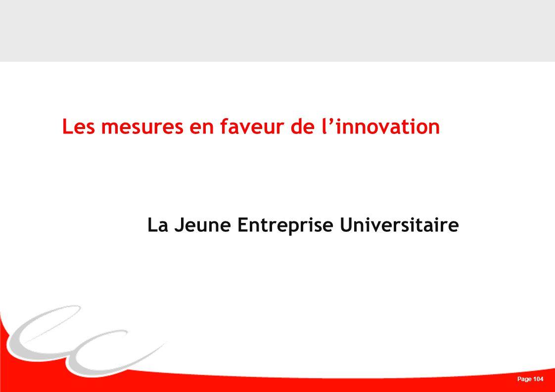 Page 104 Les mesures en faveur de linnovation La Jeune Entreprise Universitaire
