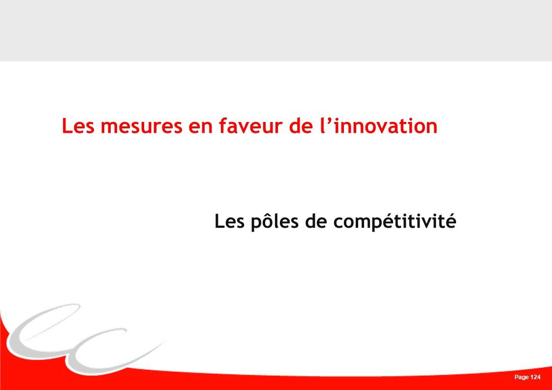 Page 124 Les mesures en faveur de linnovation Les pôles de compétitivité