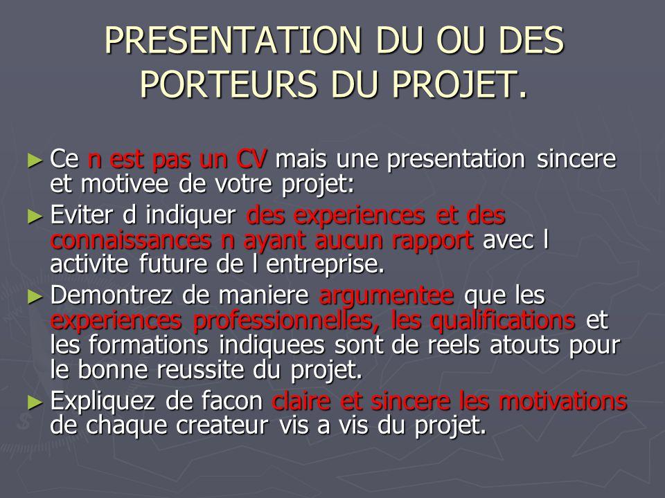 PRESENTATION DU OU DES PORTEURS DU PROJET.
