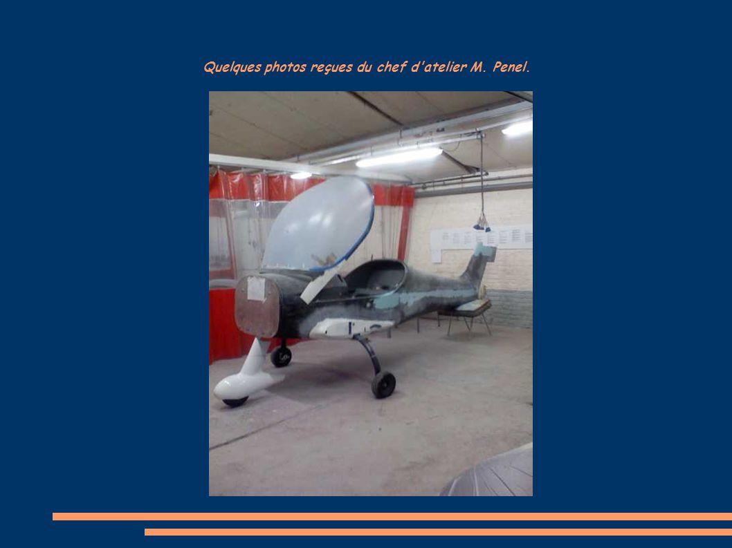 Quelques photos reçues du chef d'atelier M. Penel.
