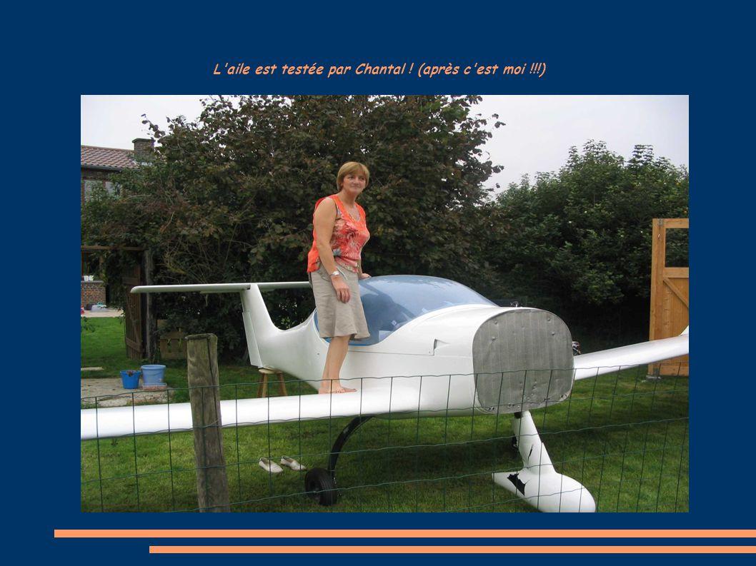 L'aile est testée par Chantal ! (après c'est moi !!!)