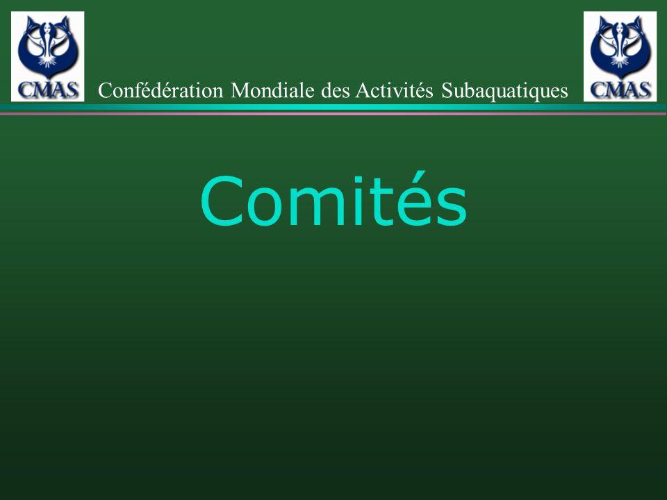 Comités Confédération Mondiale des Activités Subaquatiques