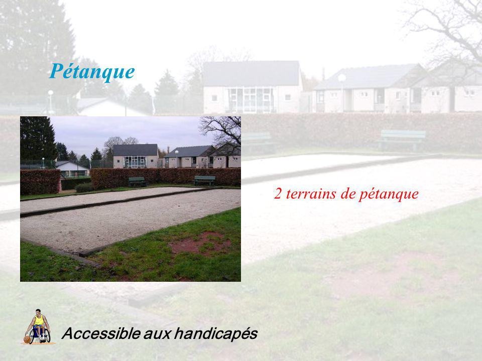 Pétanque Accessible aux handicapés 2 terrains de pétanque