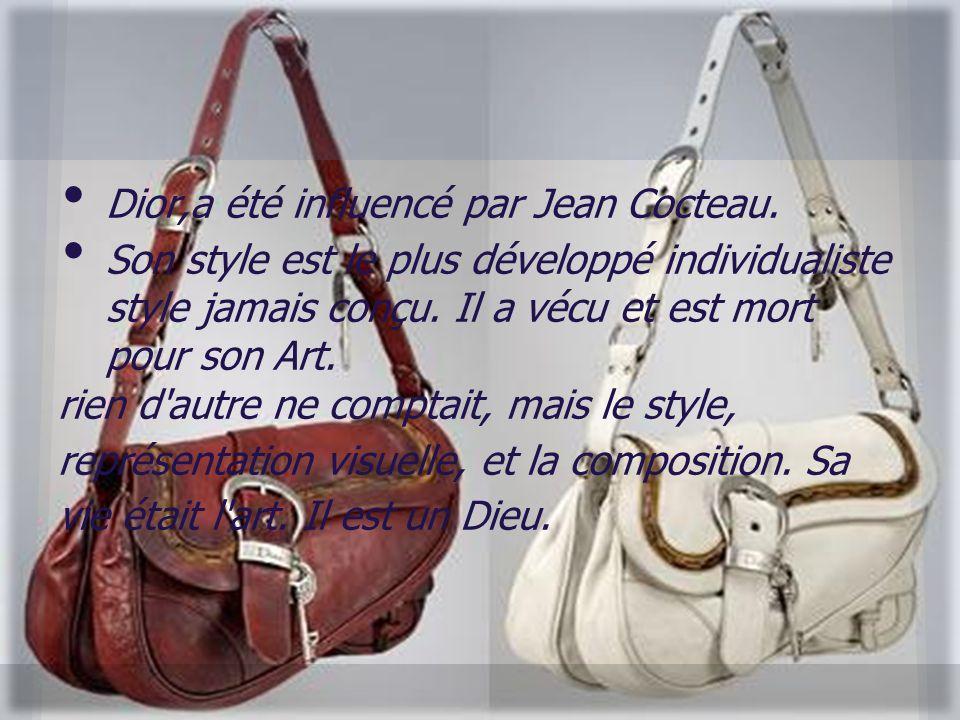 Dior,a été influencé par Jean Cocteau. Son style est le plus développé individualiste style jamais conçu. Il a vécu et est mort pour son Art. rien d'a
