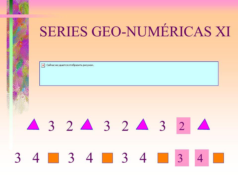 SERIES GEO-NUMÉRICAS XI 2 34 3 2 3 3 4