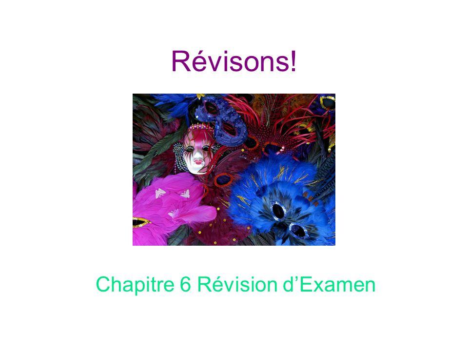 Révisons! Chapitre 6 Révision dExamen